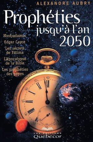 Prophéties jusqu'à l'an 2000