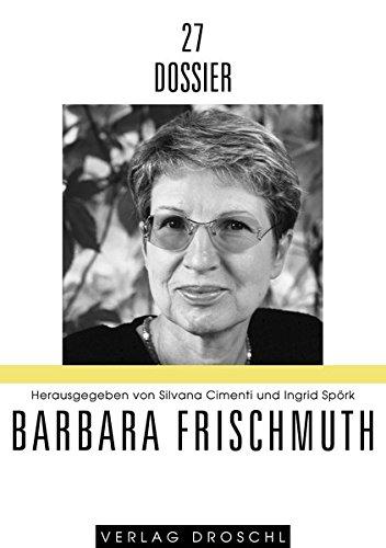 Barbara Frischmuth (Dossier extra)