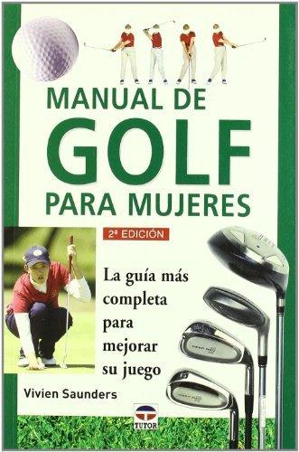 Manual de Golf Para Mujeres by Vivien Saunders (2001-12-06)