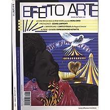 Effetto Arte - Anno I n. 2. Bimestrale d' arte e di cultura.
