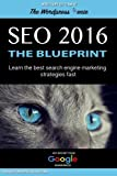 Seo 2016: Learn the best search engine marketing strategies fast