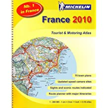 France 2010 - atlas (A4-Spiral) (Michelin Tourist and Motoring Atlases)