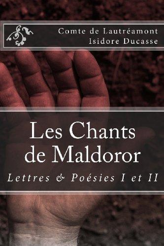 Les Chants de Maldoror: Lettres et poesies (French Edition) by Comte de Lautreamont (2012-12-29)