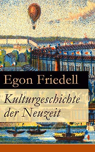 Kulturgeschichte der Neuzeit: Alle 5 Bände: Die Krisis der Europäischen Seele von der Schwarzen Pest bis zum Ersten Weltkrieg