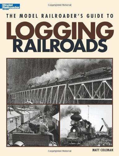 The Model Railroader's Guide to Logging Railroads por Matt Coleman
