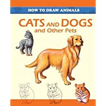 Cats and Dogs and Other Pets