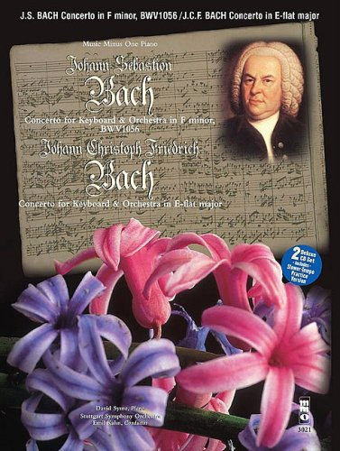 J.S. Bach - Concerto in F Minor, Bmv1056 & J.C.F. Bach - Concerto in E-Flat Major: Music Minus One Book/2-CD Play-Along Pack