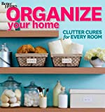 Home Garden Best Deals - Organize Your Home: Clutter Cures for Every Room (Better Homes & Gardens Decorating)