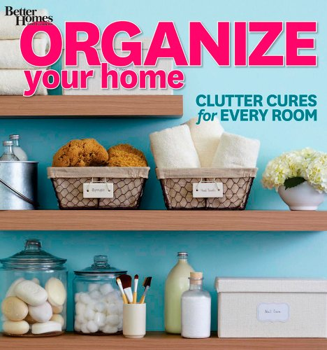 organize-your-home-clutter-cures-for-every-room-better-homes-and-gardens-better-homes-and-gardens-ho