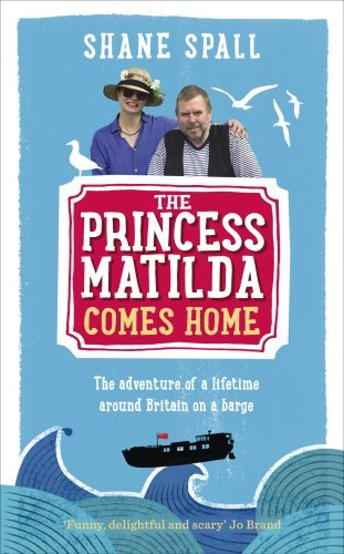 The Princess Matilda Comes Home by Shane Spall (2014-07-10)