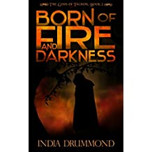 Born of Fire and Darkness (The Gods of Talmor Book 2) (English Edition)