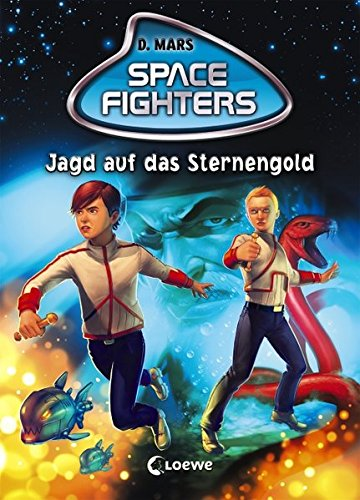 Space Fighters - Jagd auf das Sternengold: Band 4