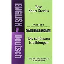 Best Short Stories: A Dual-Language Book: Die Schonstenerz Ahlungen