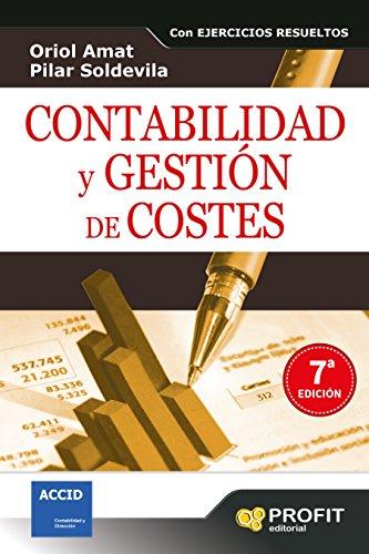 Contabilidad y gestión de costes por Oriol Amat