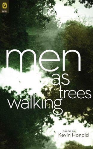 Men as Trees Walking (Ohio State University Press/Journal Award Poetry) (State-tree Ohio)