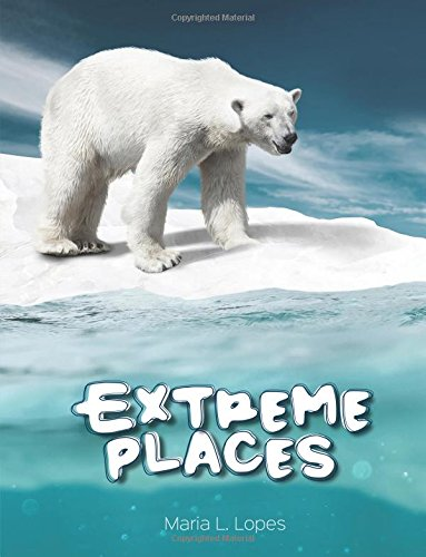 Extreme Places: Have you ever seem Extreme Places? You haven't? Explore one of the most fascinating habitats on Earth..If you have ever seem them.Then ... inside this book...: Volume 4 (BrightBrain)