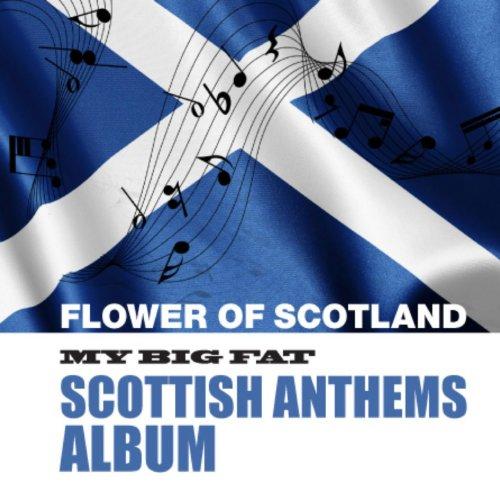 My Big Fat Scottish Anthems Album