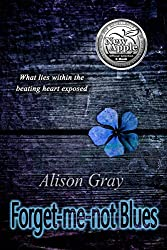 Forget-me-not Blues: what lies within the beating heart exposed (Abby Foulkes Mysteries Book 3)