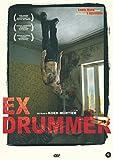 Ex Drummer ( DVD)