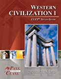 Western Civilization I CLEP Test Study Guide - PassYourClass