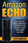 Order Amazon dot now while reading the book. (Click First Page of Book)   Nowadays, it seems like everyone out there is simply trying to turn their house into the next futuristic masterpiece. And for that reason, people are running straight out of...