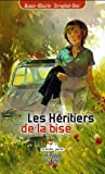 Les Héritiers de la bise : Le retour de Jacqueline en terre d'Ardèche