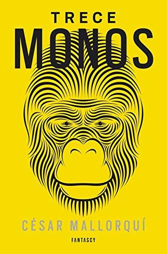 Trece Monos (FANTASCY)