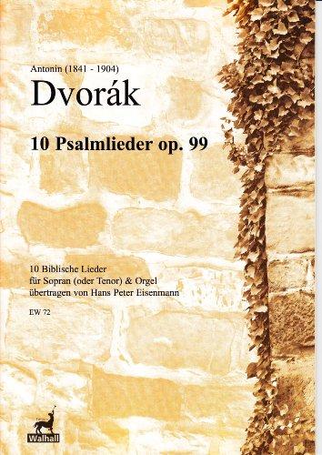 Zehn Biblische Lieder op. 99 für Sopran (Tenor) und Orgel (Spielpartitur) -
