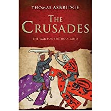 [( The Crusades: The War for the Holy Land )] [by: Thomas Asbridge] [Jan-2010]
