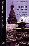 Histoire du Népal - Le royaume de la Montagne aux Trois Noms de Roland Barraux (11 juillet 2007) Broché - 11/07/2007