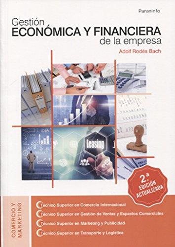 Gestión económica y financiera de la empresa 2.ª edición 2018