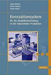 Kennzahlensystem für die Qualitätsbeurteilung in der industriellen Produktion