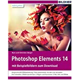 Photoshop Elements 14: Das komplette Praxisbuch!