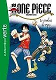 One Piece 05 - Le combat de Pipo