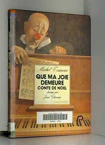 Que ma Joie demeure : Conte De Noel