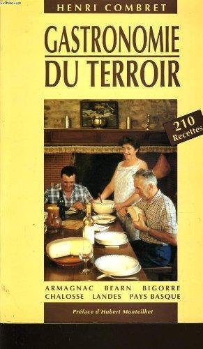 Gastronomie du terroir par HENRI COMBRET