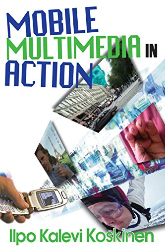 Mobile Multimedia in Action (English Edition) eBook: Ilpo Koskinen ...