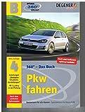 Pkw fahren - Grundstoff für alle Klassen und Spezialwissen für Klasse B
