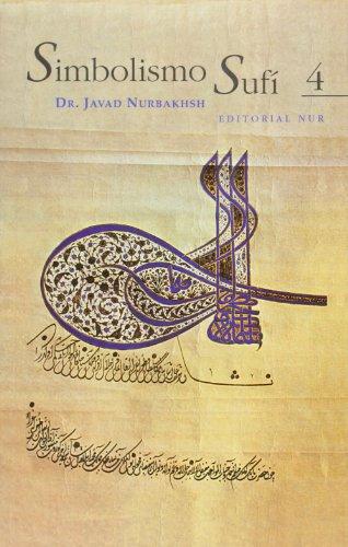 Simbolismo sufí vol. 4 por Javad Nurbakhsh
