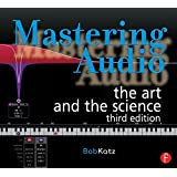 Mastering Audio: The Art and the Science