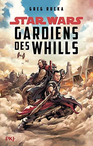 A Rogue One Story : Gardiens des Whills par Greg RUCKA