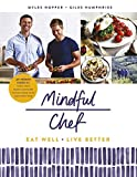 The Mindful Chef by Myles Hopper (2017-03-23)