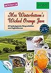 PONS Hörbuch Englisch - Mrs. Winterbottom's Wicked Orange Jam: 20 landestypische Hörgeschichten zum Englischlernen