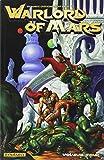 Warlord of Mars Volume 4 (Warlord of Mars Tp)