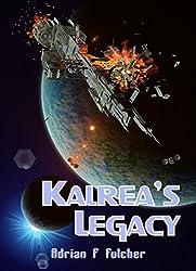 Kalrea's Legacy (Aurora Saga Book 3)