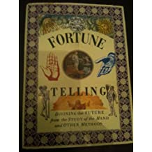 Fortune Telling/Divining the Future from the Study of the Hand and Other Methods (Pocket Entertainment)