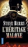 L'héritage Malone par Steve