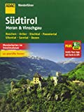 ADAC Wanderführer Südtirol, Meran & Vinschgau plus Gratis Tour App: Reschen Ortler Etschtal Passeiertal Ulltental Sarntal Bozen