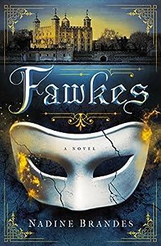 Fawkes: A Novel di [Brandes, Nadine]