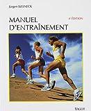 MANUEL D'ENTRAINEMENT. Physiologie de la performance sportive et de son développement dans l'entraînement de l'enfant et de l'adolescent, 4ème édition révisée et augmentée